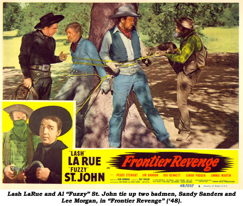 "Lash LaRue and Al ""Fuzzy"" St. John tie up two badmen, Sandy Sanders and Lee Morgan, in ""Frontier Revenge"" ('48)."