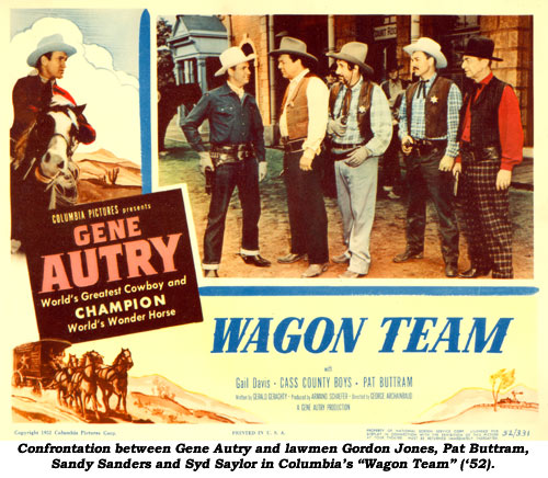 "Confrontation between Gene Autry and lawmen Gordon Jones, Pat Buttram, Sandy Sanders and Syd Saylor in Columbia's ""Wagon Team"" ('52)."