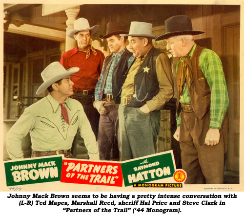 "Johnny Mack Brown seems to be having a pretty intense conversation with (L-R) Ted Mapes, Marshall Reed, sheriff Hal Price and Steve Clark in ""Partners of the Trail"" ('44 Monogram)."