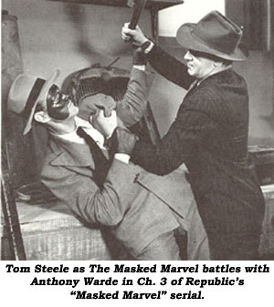 "Tom Steele as The Masked Marvel battles with Anthony Warde in Ch. 3 of Republic's ""Masked Marvel"" serial."