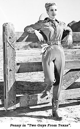 "Penny Edwards in ""Two Guys from Texas""."
