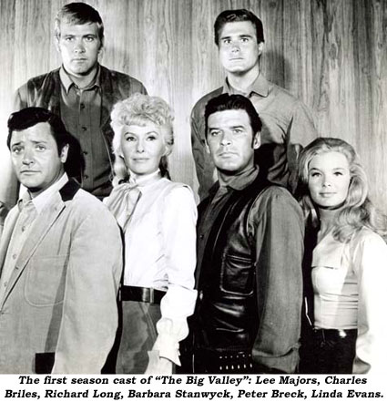 "The first season cast of ""The Big Valley"": Lee Majors, Charles Briles, Richard Long, Barbara Stanwyck, Peter Breck, Linda Evans."