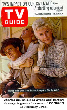 Charles Briles, Linda Evans and Barbara Stanwyck grace the cover of TV GUIDE in February 1966.