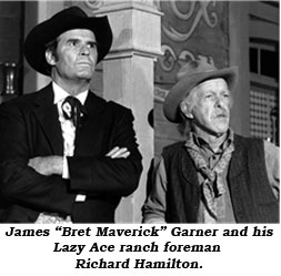 "James ""Bret Maverick"" Garner and his Lazy Ace ranch foreman Richard Hamilton."