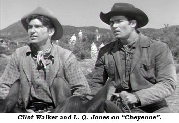 "Clint Walker and L. Q. Jones on ""Cheyenne""."