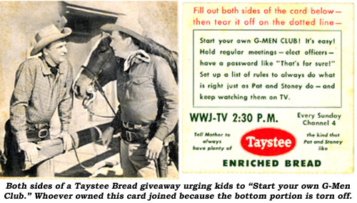 "Both sides of a Taystee Bread giveaway urging kids to ""Start your own G-Men Club."" Whoever owned this card joined because the bottom portion is torn off."