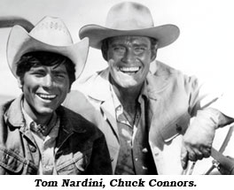 Tom Nardini, Chuck Connors.