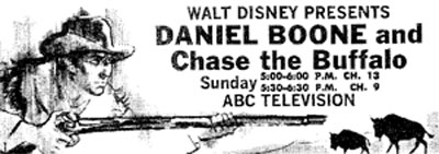 "TV GUIDE ad for ""Walt Disney Presents: Daniel Boone and Chase the Buffalo""."