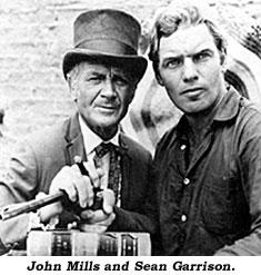 John Mills and Sean Garrison.