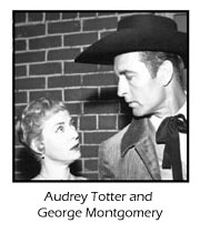 George Montgomery & Audrey Totter