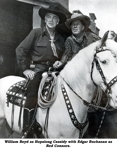 William Boyd as Hopalong Cassidy with Edgar Buchanan as Red Connors. Hoppy is mounted on Topper.