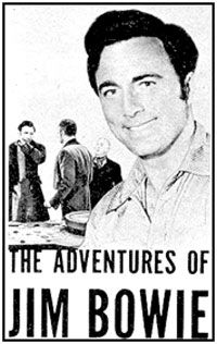 "Ad for ""The Adventures of Jim Bowie""."