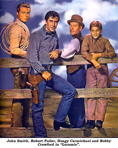 "John Smith, Robert Fuller, Hoagy Carmichael and Bobby Crawford in ""Laramie""."