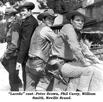 """laredo"" cast--Peter Brown, Phil Carey, William Smith, Neville Brand."