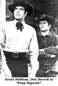 "Grant Sullivan, Don Dorrell in ""Pony Express""."