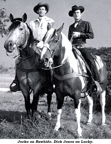 Jocko on his horse Rawhide. Dick Jones on Lucky.