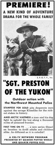 "Newspaper ad for ""Sgt. Preston of the Yukon""."