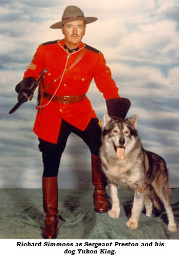 Richard Simmons as Sergeant Preston and his dog Yukon King.