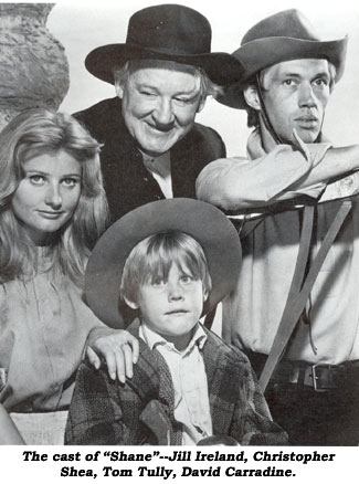 "The cast of ""Shane""--Jill Ireland, Christopher Shea, Tom Tully, David Carradine."