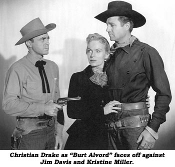 "Christian Drake as ""Burt Alvord"" faces off against Jim Davis and Kristine Miller."