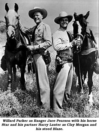 Willard Parker as Ranger Jace Pearson with his horse Star and his partner Harry Lauter as Clay Morgan and his steed Blaze.