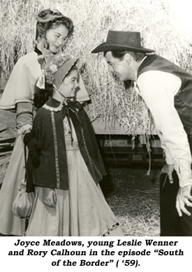 "Joyce Meadows, young Leslie Wenner and Rory Calhoun in the episode ""South of the Border"" ('59)."