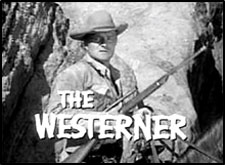 "Opening credit for ""The Westerner""."