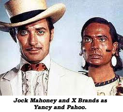 Jock Mahoney and X Brands as Yancy and Pahoo.