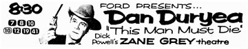 "TV GUIDE ad for Dan Duryea in ""Zane Grey Theatre: This Man Must Die""."
