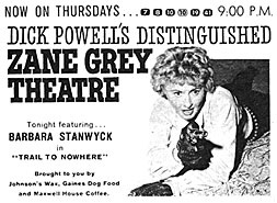 "TV GUIDE ad for ""Zane Grey Theatre: Trail to Nowhere"" starring Barbara Stanwyck."