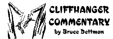 Cliuffhanger Commentary by Bruce Dettman