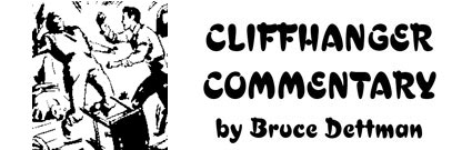 Cliffhanger Commentary by Bruce Dettman.