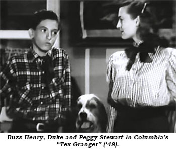 "Buzz Henry, Duke and Peggy Stewart in Columbia's ""Tex Granger"" ('48)."