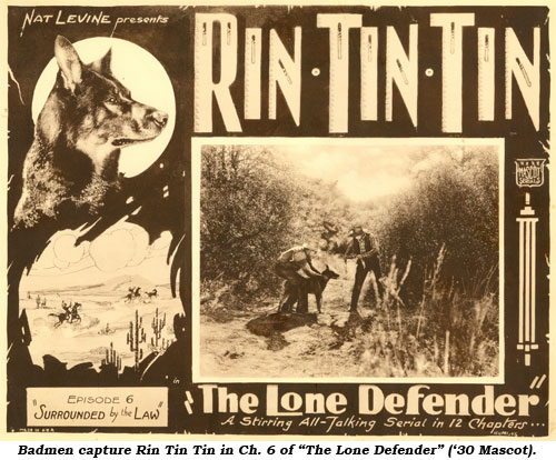"Badmen capture Rin Tin Tin in Ch. 6 of ""The Lone Defender"" ('30 Mascot)."