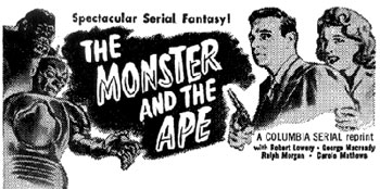 """Monster and the Ape"" ad."
