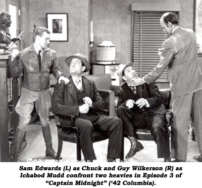 "Sam Edwards (L) as Chuck and Guy Wilkerson (R) as Ichabod Mudd confront two heavies in Episode 3 of ""Captain Midnight"" ('42 Columbia)."