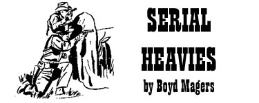 Serial Heavies by Boyd Magers