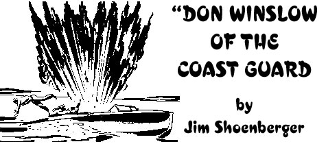 """Don Winslow o the Coast Guard"" by Jim Shoenberger."