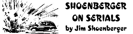Shoenberger on Serials by Jim Shoenberger