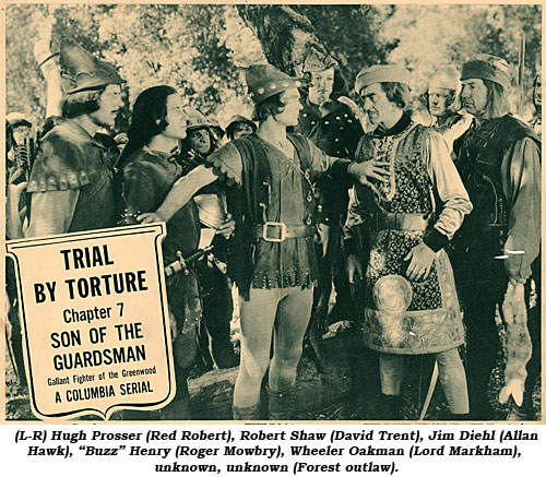 "(L-R) Hugh Prosser (Red Robert), Robert Shaw (David Trent), Jim Diehl (Allan Hawk), ""Buzz"" Henry (Roger Mowbry), Wheeler Oakman (Lord Markham), unknown, unknown (Forest outlaw)."