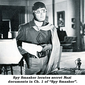 "Spy Smasher locates secret Nazi documents in Ch. 1 of ""Spy Smasher""."