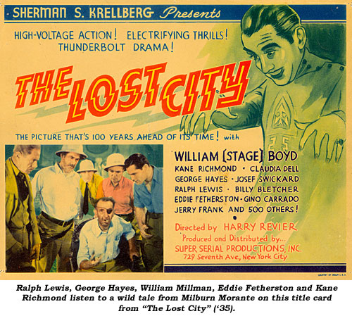 "Ralph Lewis, George Hayes, William Millman, Eddie Fetherston and Kane Richmond listen to a wild tale from Milburn Morante on this title card from ""The Lost City"" ('35)."