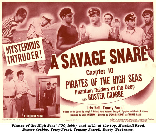 """Pirares of the High Seas"" ('50) lobby card with, at the top, Marshall Reed, Buster Crabbe, Terry Frost, Tommy Farrell, Rusty Westcoatt."