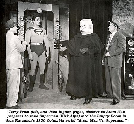 "Terry Frost (left) and Jack Ingram (right) observe as Atom Man prepares to send Superman (Kirk Alyn) into the Empty Doom in Sam Katzman's 1950 Columbia serial ""Atom Man Vs. Superman""."