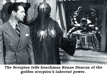 The Scorpion tells henchman Kenne Duncan of the golden scorpion's inherent power.
