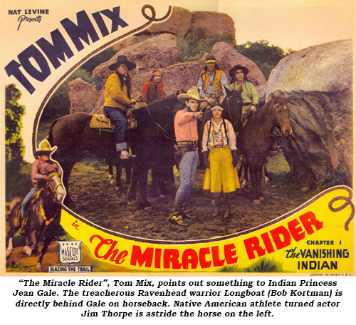 """The Miracle Rider"", Tom Mix, points out something to Indian Princess Jean Gale. The treacherous Ravenhead warrior Longboat (Bob Kortman) is directly behind Gale on horseback. Native American athlete turned actor Jim Thorpe is astride the horse on the left."