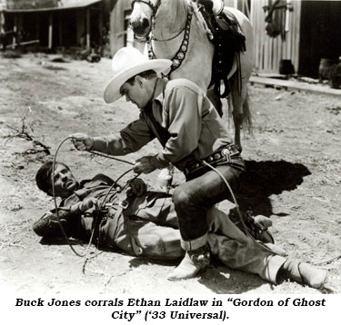 "Buck Jones corrals Ethan Laidlaw in ""Gordon of Ghost City"" ('33 Universal)."