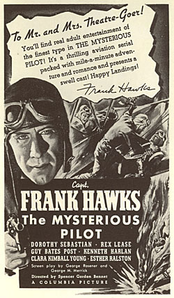 "Poster for ""The Mysterious Pilot"" starring Captain Frank Hawks."