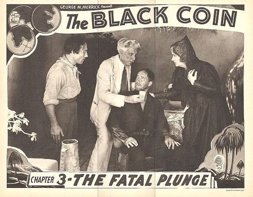 "Lobby card for ""The Black Coin"" with Josef Swickard."