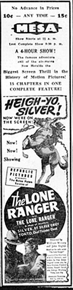 "Mesa Theatre ad for ""The Lone Ranger"" serial."